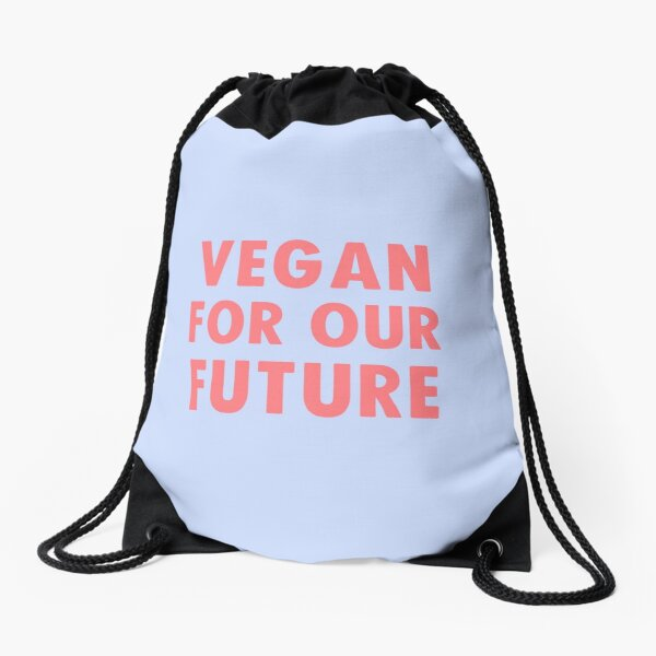 Vegan For Our Future Drawstring Bag