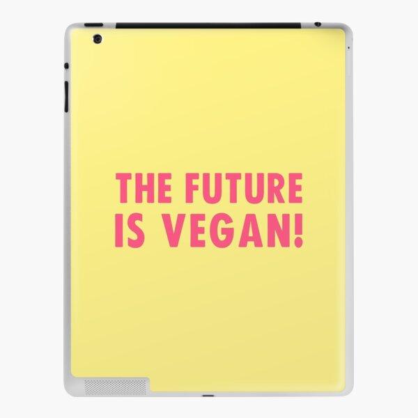 The Future is Vegan! iPad Skin