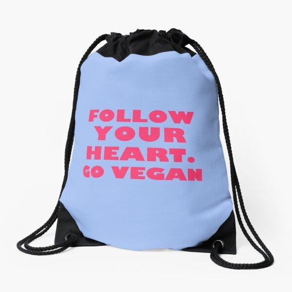 Follow Your Heart. Go Vegan Drawstring Bag