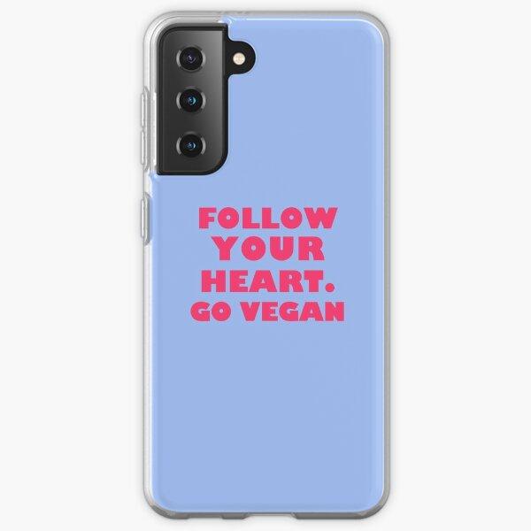 Follow Your Heart. Go Vegan Samsung Galaxy Soft Case