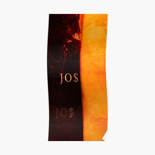 Josman - JO $ Poster