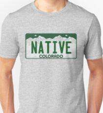 Colorado Native License Plate Unisex T-Shirt