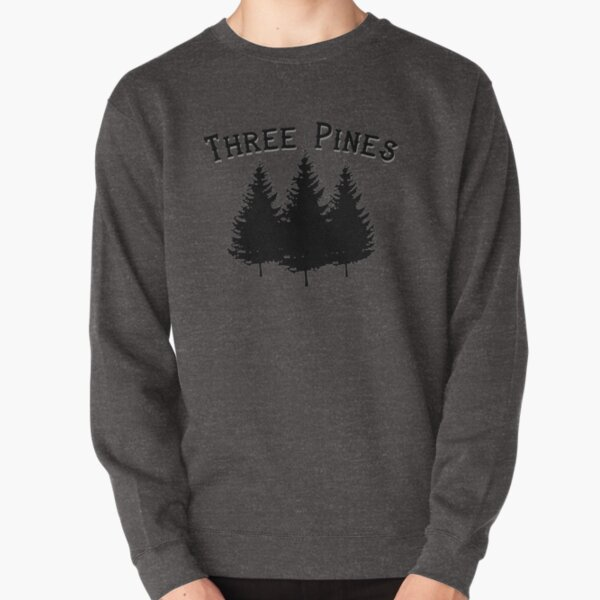 Three Pines - Louise Penny graphic Pullover Sweatshirt