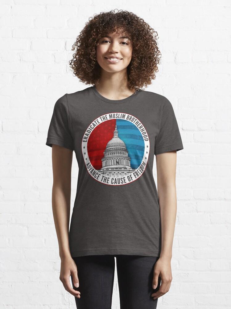 Alternate view of Eradicate The Muslim Brotherhood Essential T-Shirt