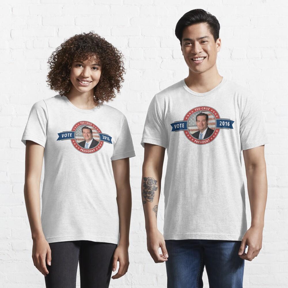 Vote Ted Cruz 2016 Essential T-Shirt