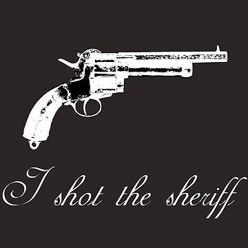I shot the sheriff by Dani22