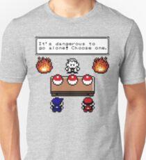 Dangerous to go alone choose a pokemon! T-Shirt