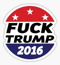 Fuck Donald Trump 2016 Sticker