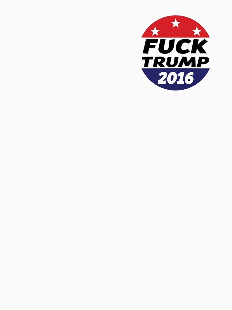 Fuck Donald Trump 2016 by thrxxd