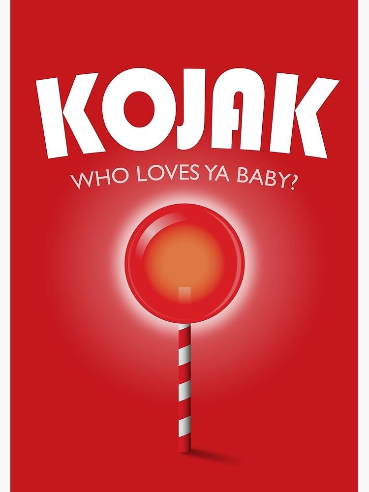 Kojak TV series poster by MoviePosterBoy