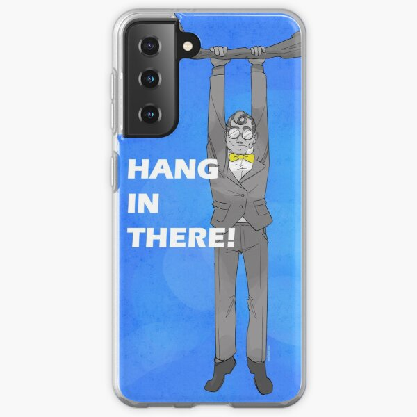 Death And Taxes - Hang in there Fate Samsung Galaxy Soft Case