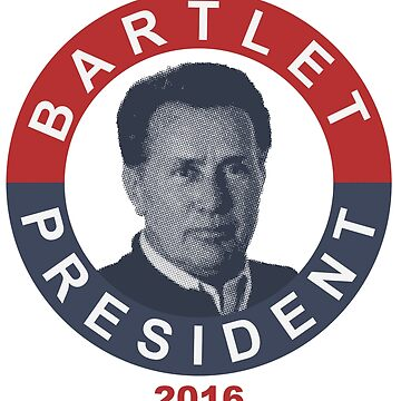 Bartlet President by marcoafsousa