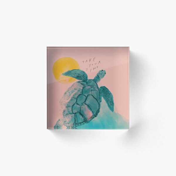 Take Your Time Turtle - Sea Turtle Watercolor Artwork and short Inspirational Positive Quote by Morgan Harper Nichols Acrylic Block