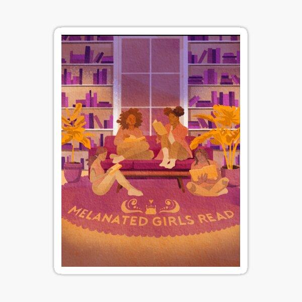 Melanated Girls Read Sticker