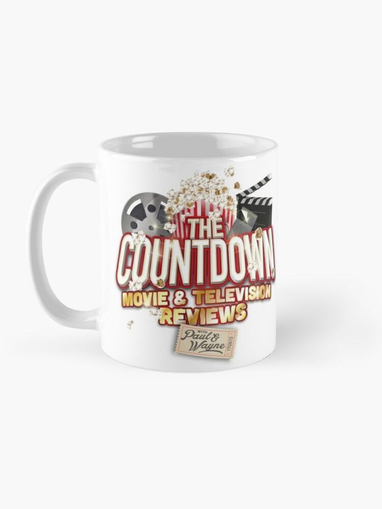 Alternate view of The Countdown Movie & TV Reviews Podcast Mug