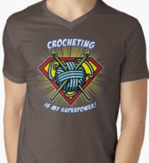 CROCHETING IS MY SUPERPOWER! Men's V-Neck T-Shirt