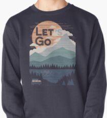 Lass uns gehen Sweatshirt