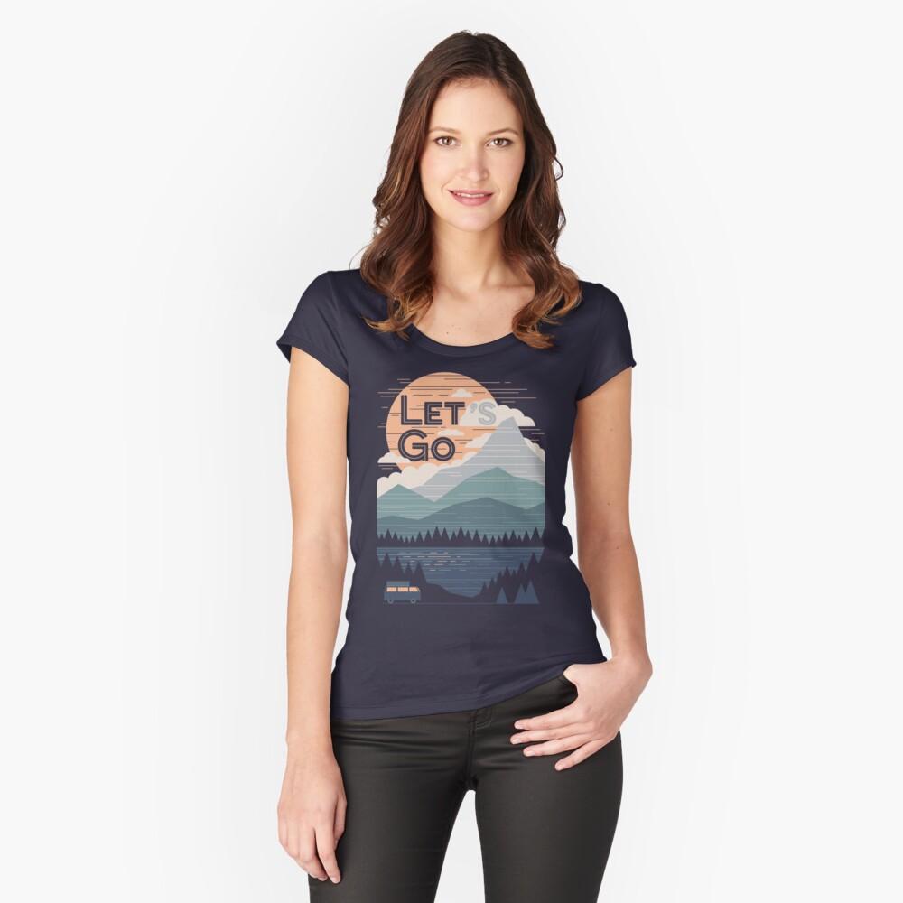 Lass uns gehen Tailliertes Rundhals-Shirt