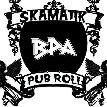 2012 Pub Roll by Skamatik