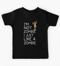 I am not a zombie Just like zombies Kids Clothes