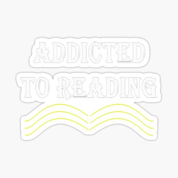 Süchtig nach Lesen Sticker