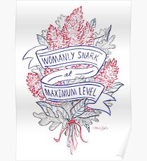 Womanly Snark Poster