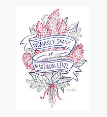 Womanly Snark Photographic Print