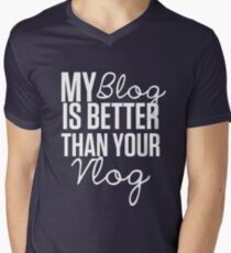 """""""My Blog is Better than your Vlog""""  Lux Series Inspired Design Mens V-Neck T-Shirt"""