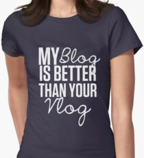 """""""My Blog is Better than your Vlog""""  Lux Series Inspired Design T-Shirt"""