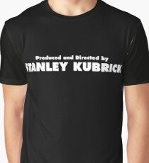 Produced and Directed by Stanley Kubrick Graphic T-Shirt