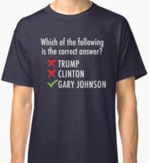 Gary Johnson for President 2016 | Vote 3rd Party Classic T-Shirt