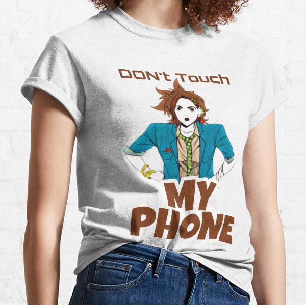 Your turn to die joe tazuna dont touch my phone Classic T-Shirt