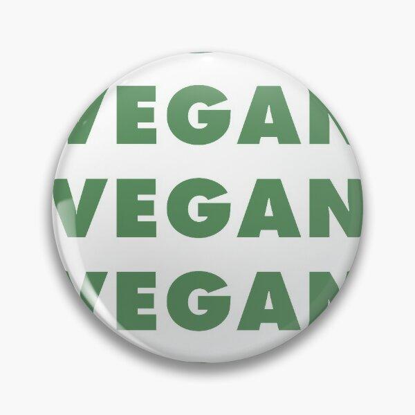 Vegan Vegan Vegan Vegan Pin