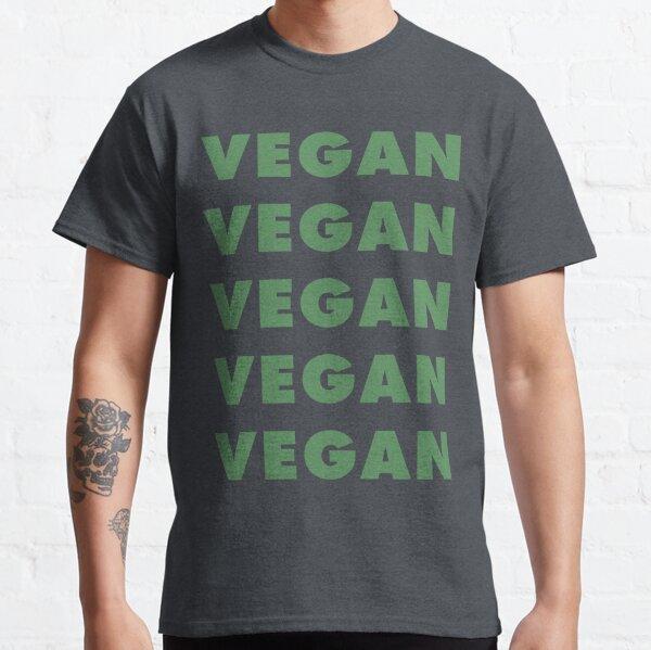 Vegan Vegan Vegan Vegan Classic T-Shirt