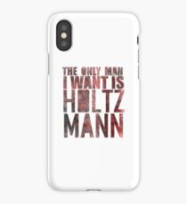 The Only Man I Want Is Holtzmann iPhone Case/Skin