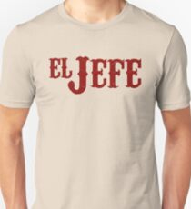 El Jefe Translation The Boss T-Shirt
