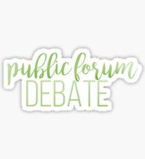 public forum debate Sticker