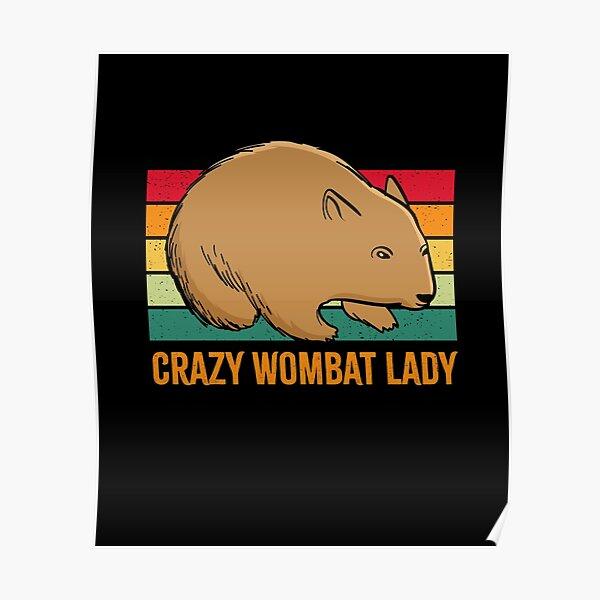 Crazy Wombat Lady Retro Vintage Poster