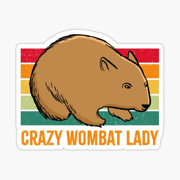 Crazy Wombat Lady Retro Vintage Sticker