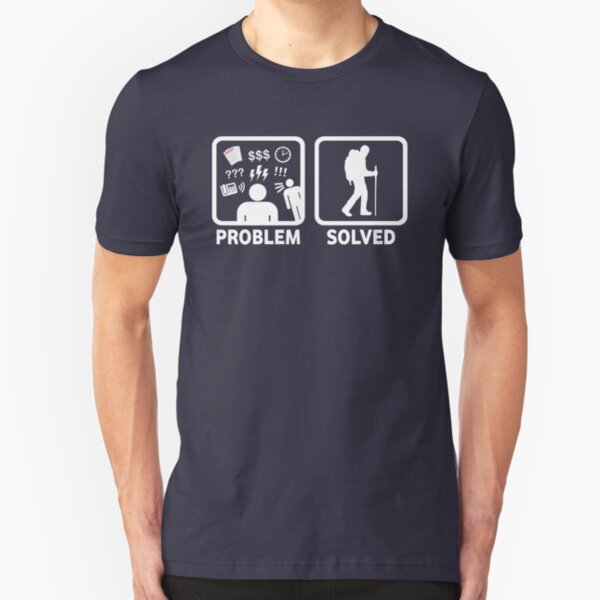 Hiking Problem Solved Slim Fit T-Shirt