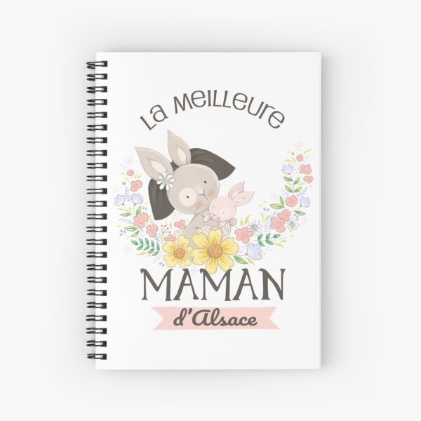The best mom in Alsace Spiral Notebook