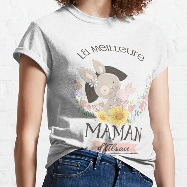 The best mom in Alsace Classic T-Shirt