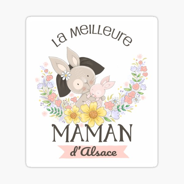 The best mom in Alsace Sticker