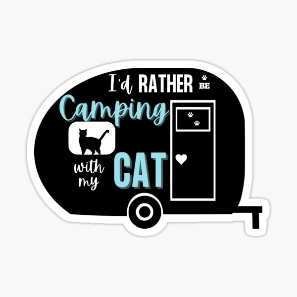 I'd Rather Be Camping With My Cat   Retro Camper Sticker
