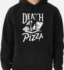 Death By Pizza Pullover Hoodie