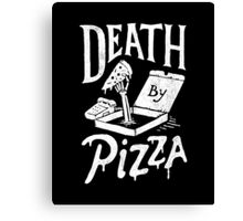 Death By Pizza Canvas Print
