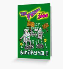 Tarjeta de felicitación Vuelo de los Conchords - Binary Solo - Robots 2