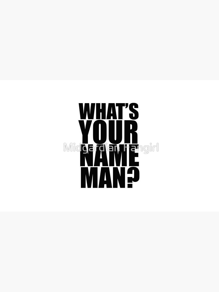 ¿Cuál es tu nombre, hombre? de toricashin