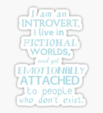introvert, fictional worlds, fictional characters #2 Sticker