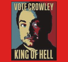 Vote Crowley - KING OF HELL | Unisex T-Shirt